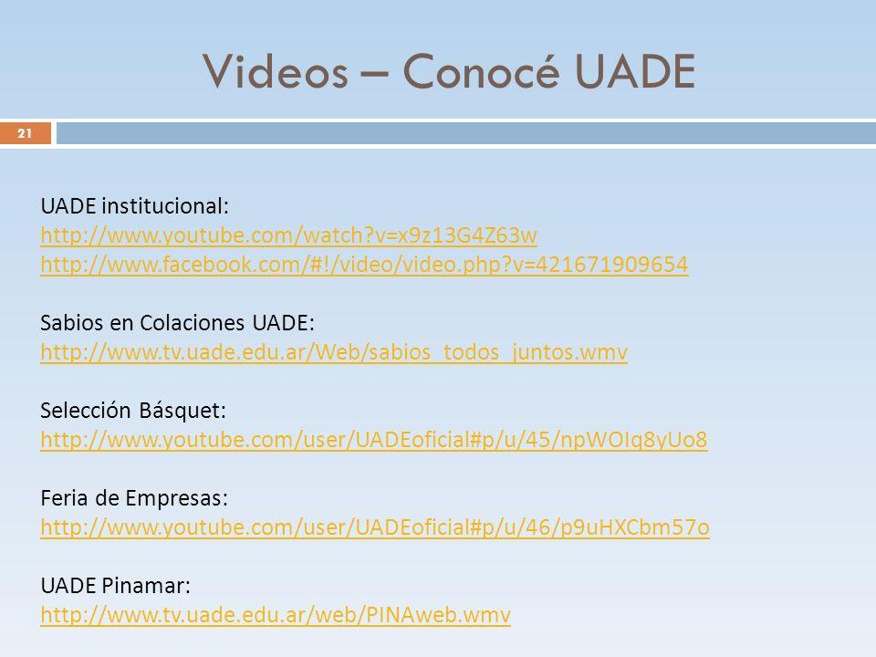 Videos – Conocé UADE UADE institucional: