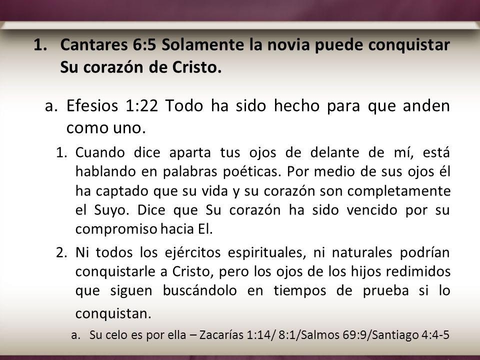 Cantares 6:5 Solamente la novia puede conquistar Su corazón de Cristo.