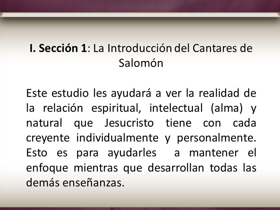 I. Sección 1: La Introducción del Cantares de Salomón