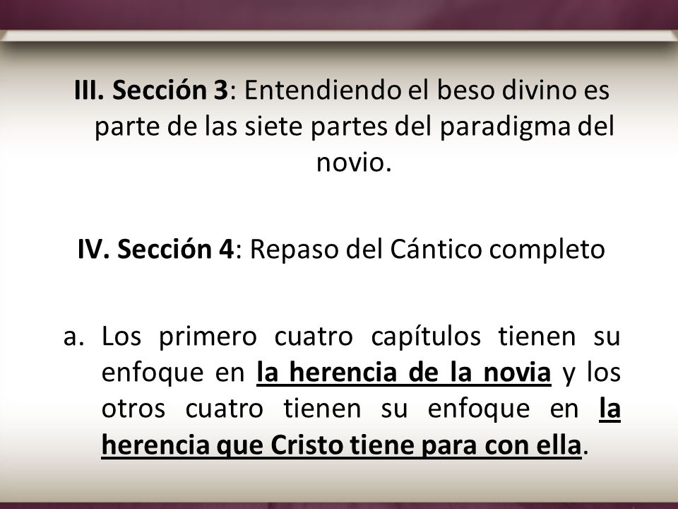 IV. Sección 4: Repaso del Cántico completo