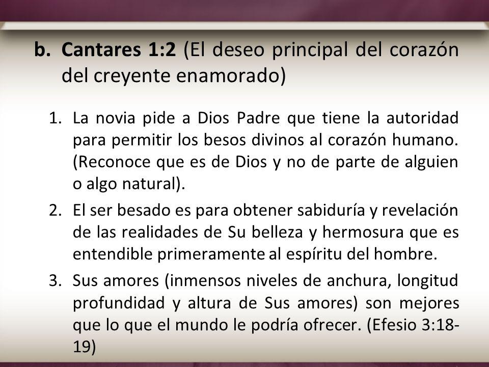 Cantares 1:2 (El deseo principal del corazón del creyente enamorado)