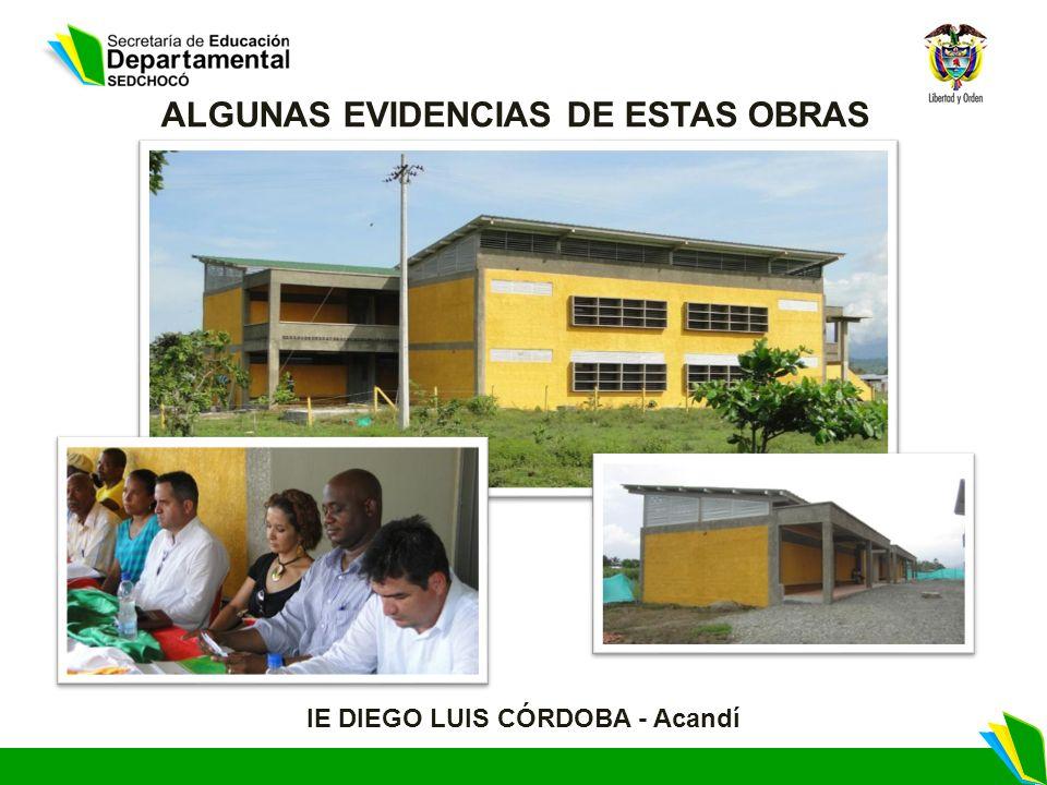 ALGUNAS EVIDENCIAS DE ESTAS OBRAS IE DIEGO LUIS CÓRDOBA - Acandí
