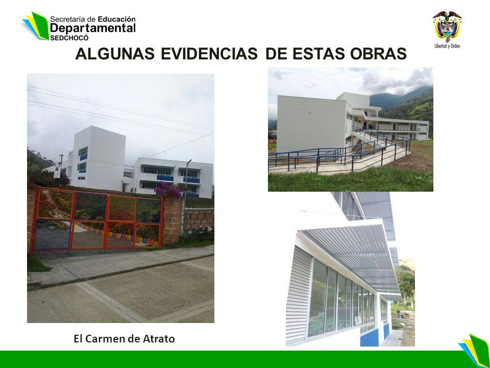 ALGUNAS EVIDENCIAS DE ESTAS OBRAS