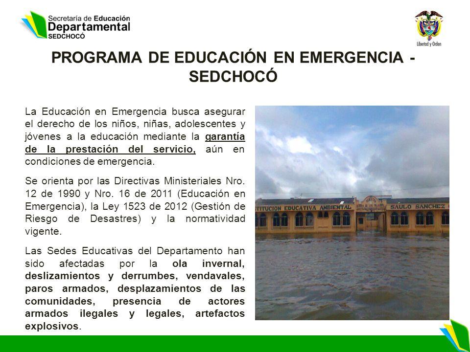 PROGRAMA DE EDUCACIÓN EN EMERGENCIA - SEDCHOCÓ