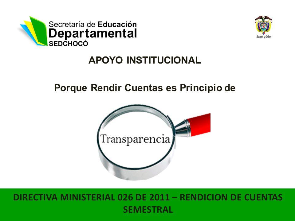 DIRECTIVA MINISTERIAL 026 DE 2011 – RENDICION DE CUENTAS SEMESTRAL