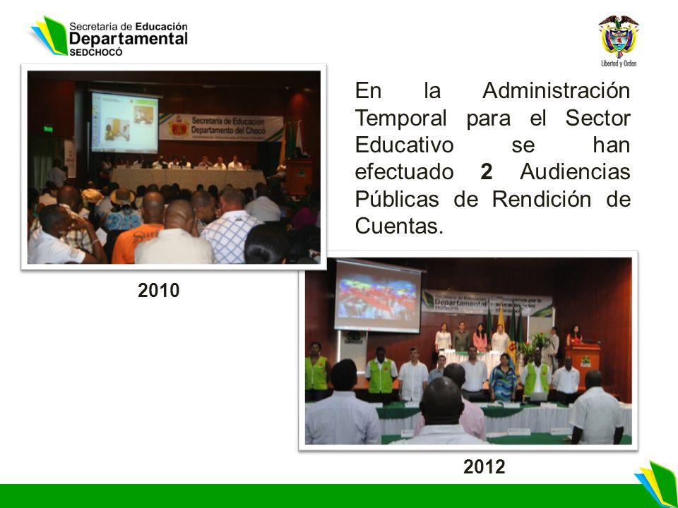 En la Administración Temporal para el Sector Educativo se han efectuado 2 Audiencias Públicas de Rendición de Cuentas.