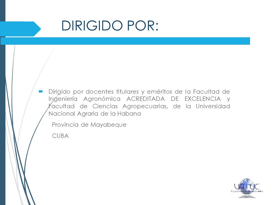 DIRIGIDO POR: