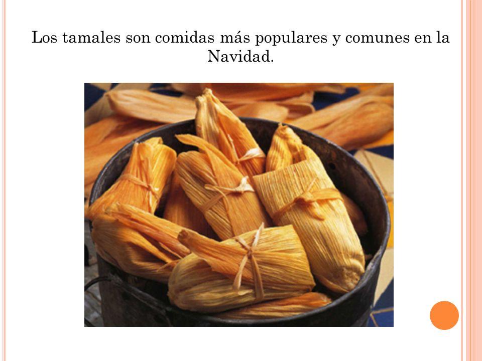 Los tamales son comidas más populares y comunes en la Navidad.