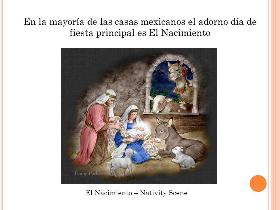 El Nacimiento – Nativity Scene