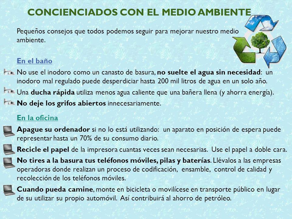 CONCIENCIADOS CON EL MEDIO AMBIENTE