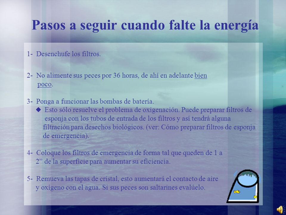 Pasos a seguir cuando falte la energía