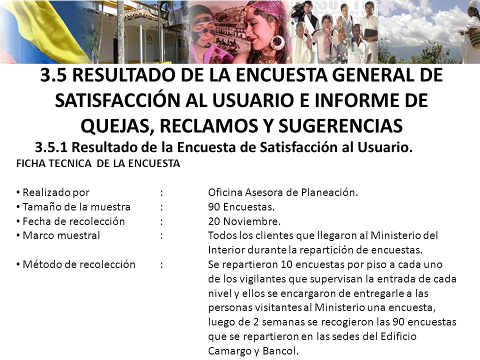 3.5 RESULTADO DE LA ENCUESTA GENERAL DE SATISFACCIÓN AL USUARIO E INFORME DE QUEJAS, RECLAMOS Y SUGERENCIAS