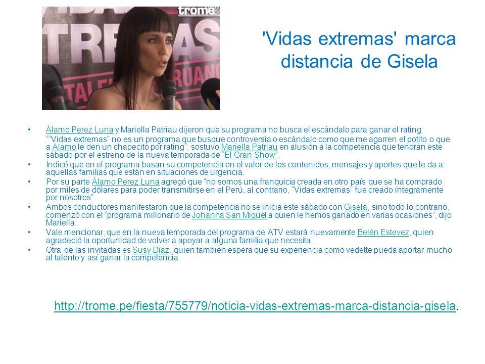 Vidas extremas marca distancia de Gisela