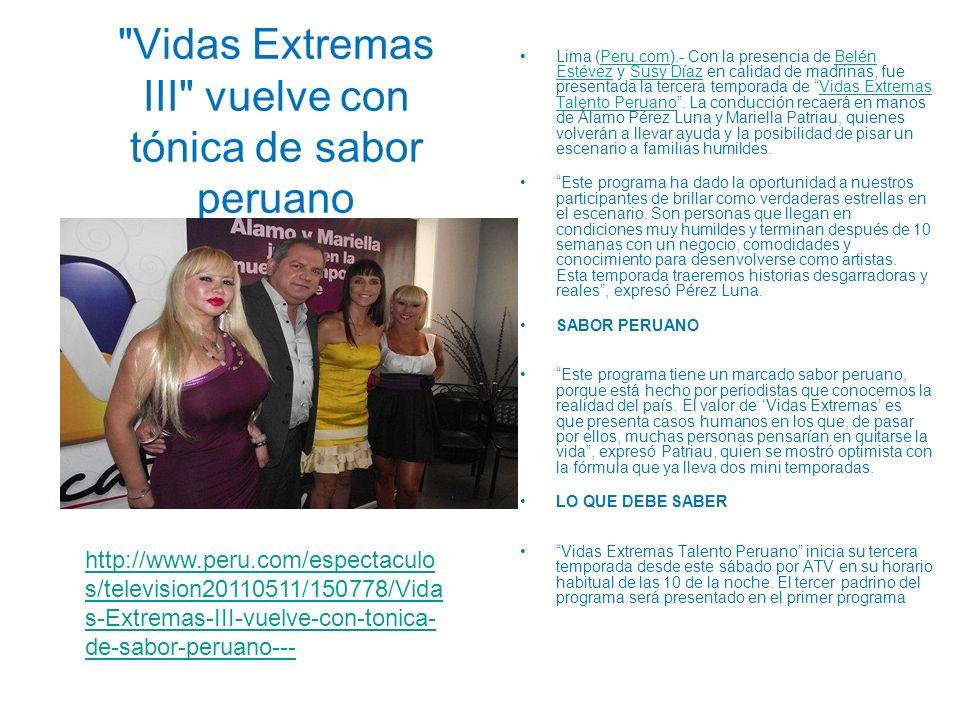 Vidas Extremas III vuelve con tónica de sabor peruano