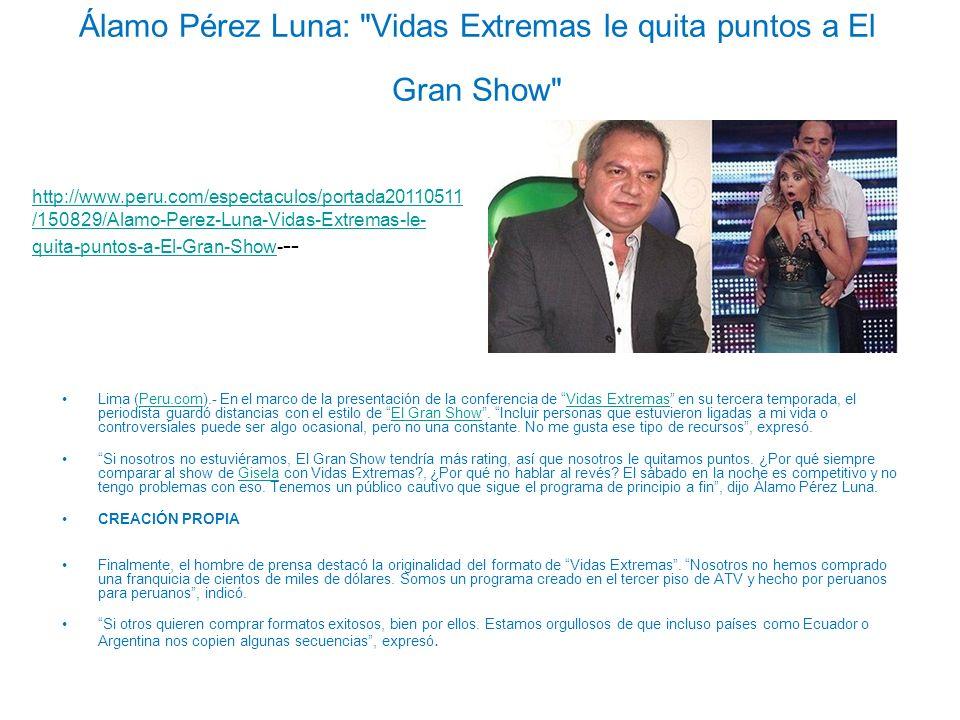 Álamo Pérez Luna: Vidas Extremas le quita puntos a El Gran Show