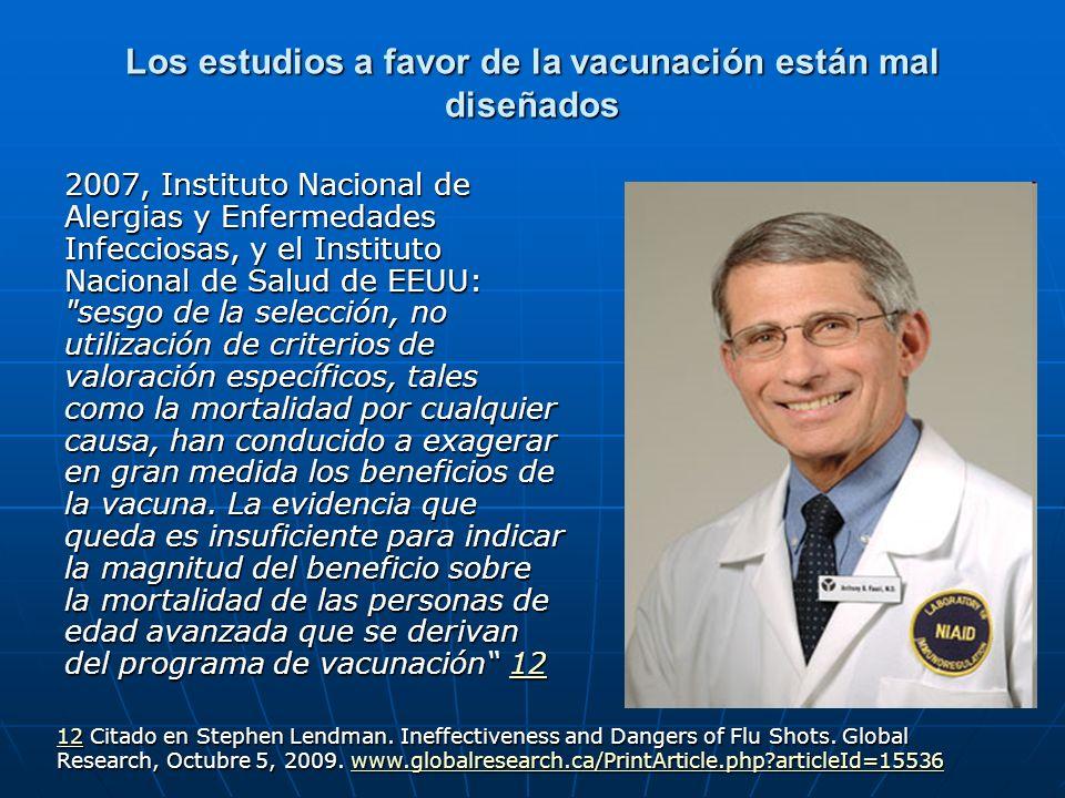 Los estudios a favor de la vacunación están mal diseñados