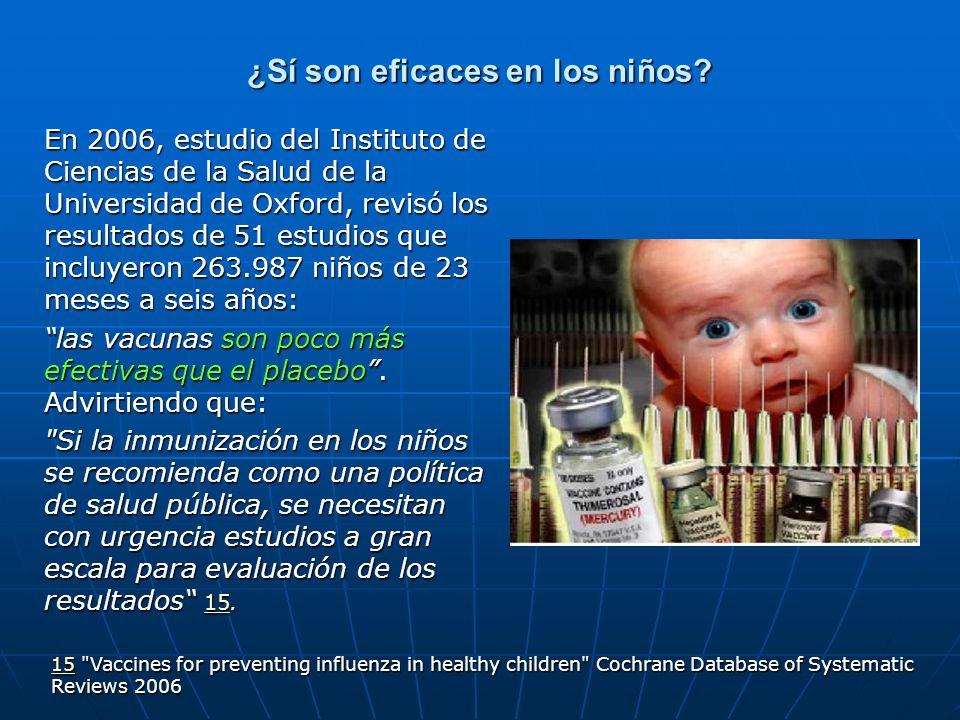 ¿Sí son eficaces en los niños
