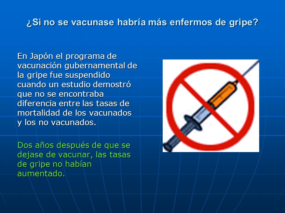 ¿Si no se vacunase habría más enfermos de gripe