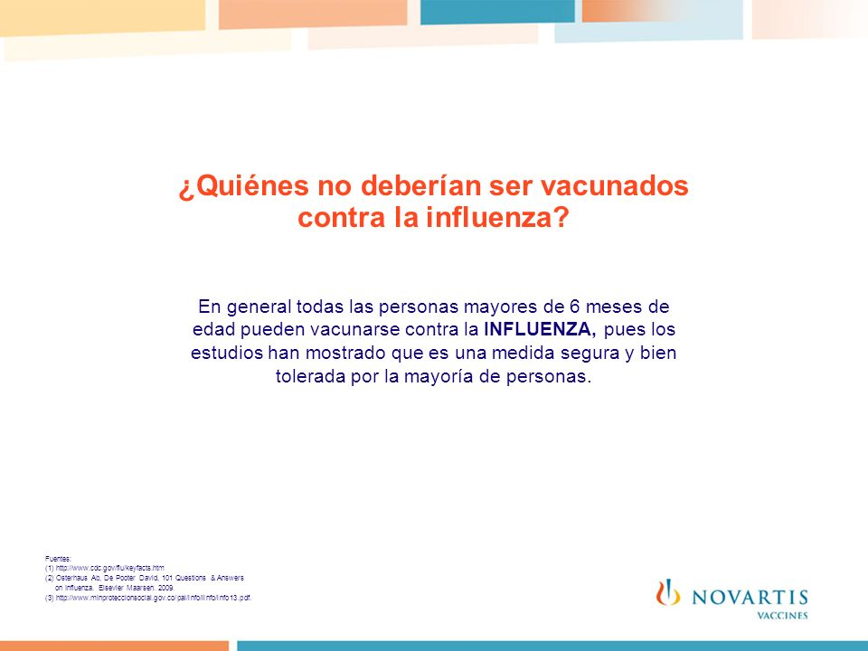 ¿Quiénes no deberían ser vacunados contra la influenza