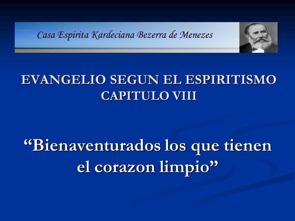 EVANGELIO SEGUN EL ESPIRITISMO CAPITULO VIII
