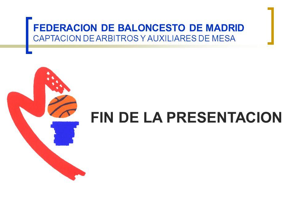 FEDERACION DE BALONCESTO DE MADRID CAPTACION DE ARBITROS Y AUXILIARES DE MESA