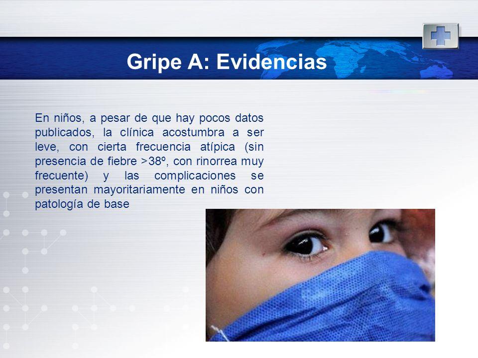 Gripe A: Evidencias
