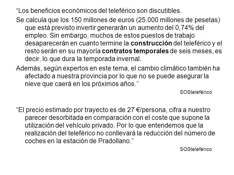 Los beneficios económicos del teleférico son discutibles.