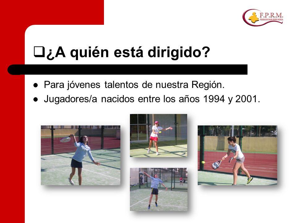 ¿A quién está dirigido Para jóvenes talentos de nuestra Región.