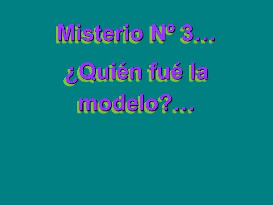 Misterio Nº 3… ¿Quién fué la modelo …