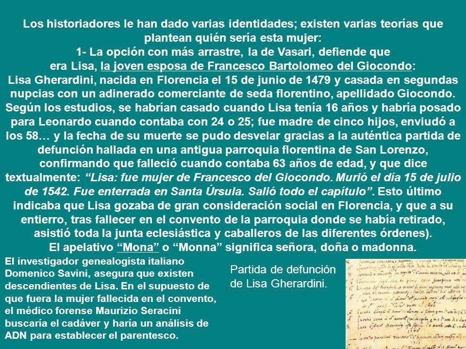 era Lisa, la joven esposa de Francesco Bartolomeo del Giocondo: