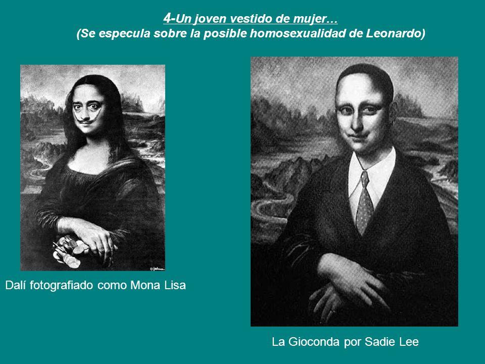 4-Un joven vestido de mujer… (Se especula sobre la posible homosexualidad de Leonardo)