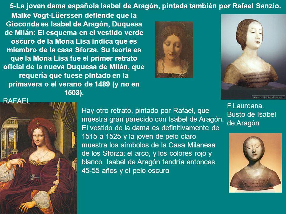 5-La joven dama española Isabel de Aragón, pintada también por Rafael Sanzio.