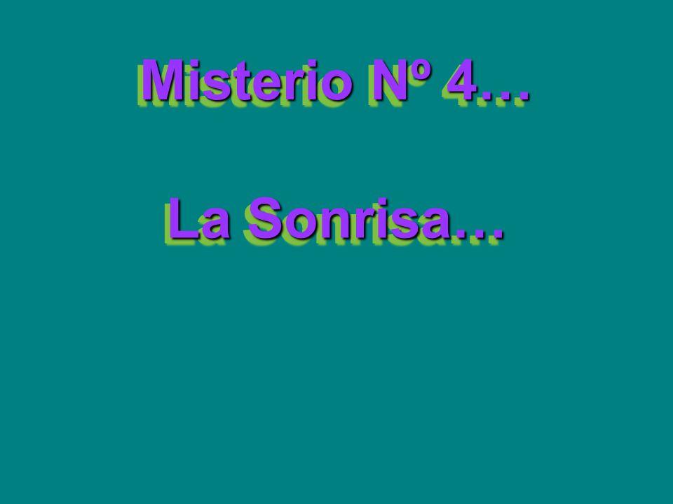 Misterio Nº 4… La Sonrisa…
