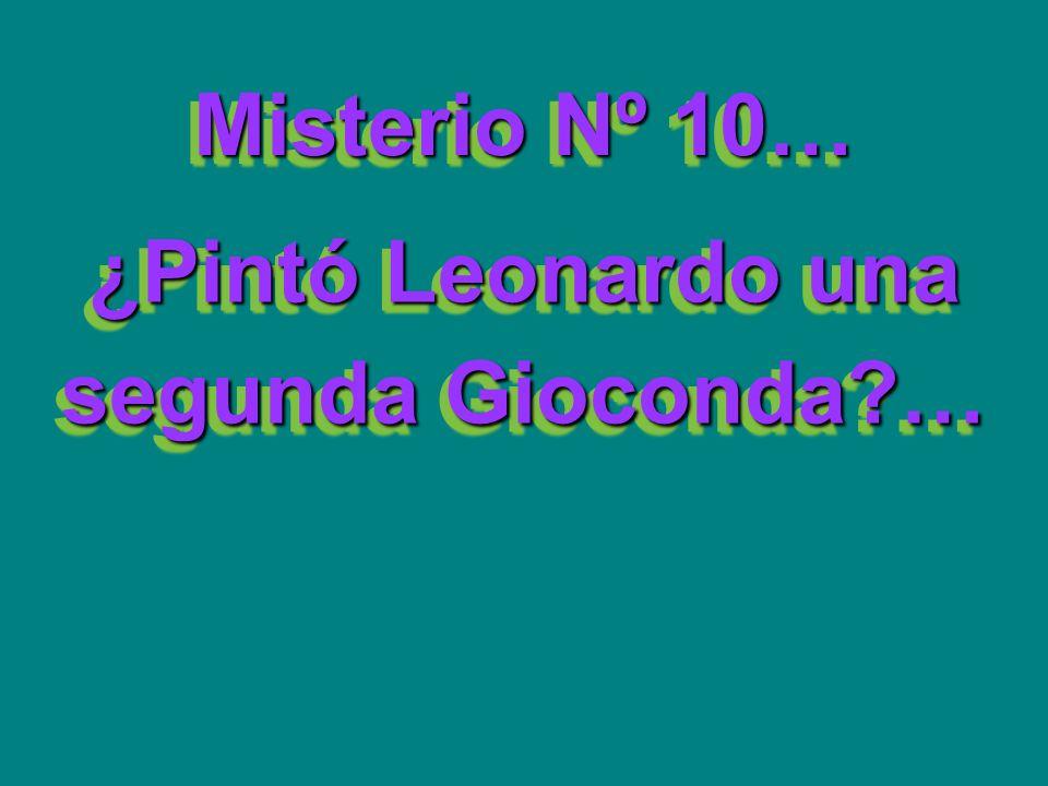 ¿Pintó Leonardo una segunda Gioconda …