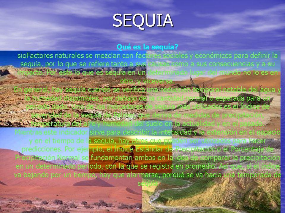 SEQUIA Qué es la sequía