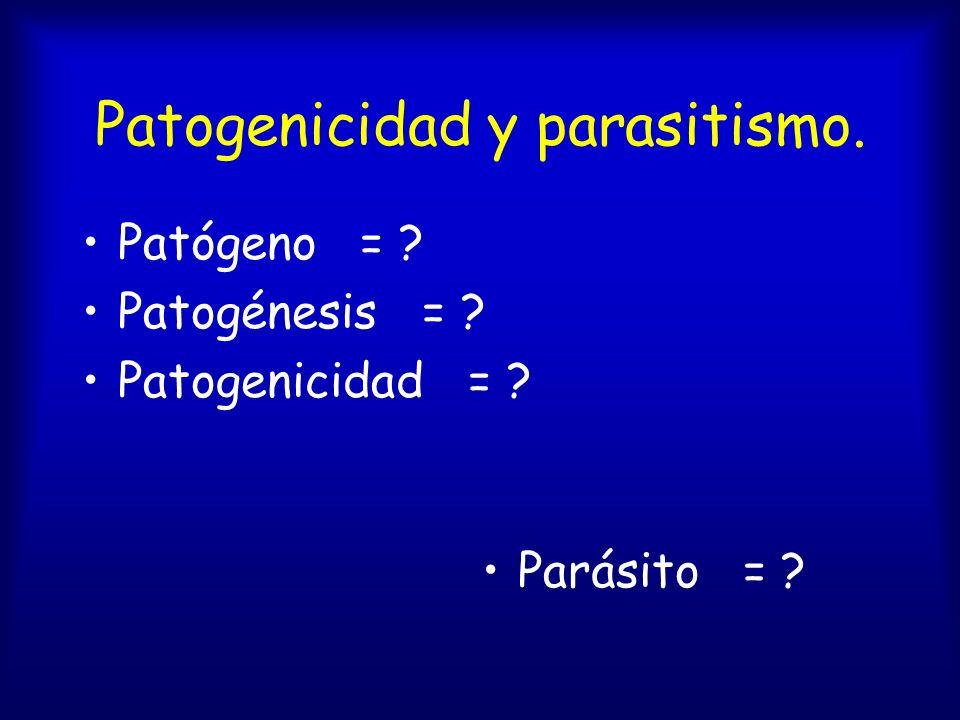 Patogenicidad y parasitismo.