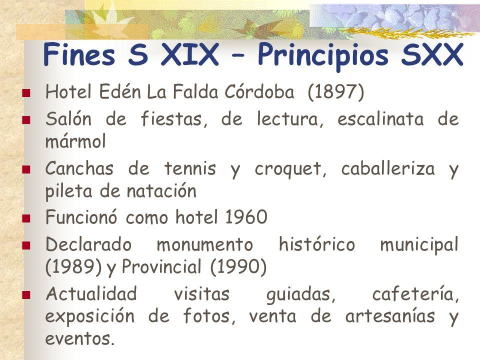 Fines S XIX – Principios SXX