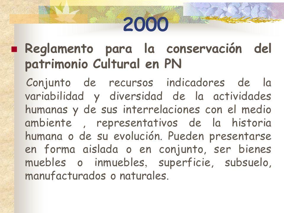 2000 Reglamento para la conservación del patrimonio Cultural en PN