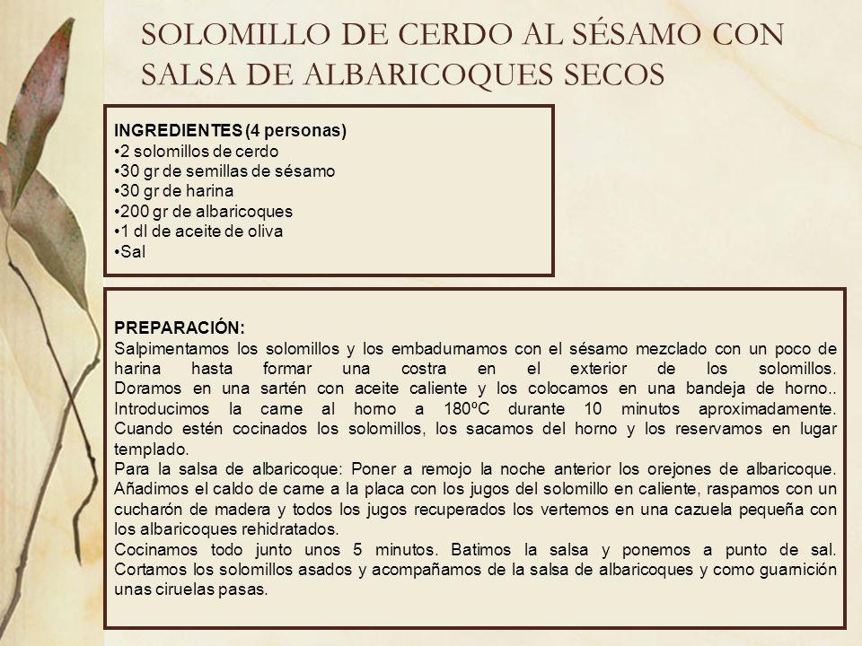 SOLOMILLO DE CERDO AL SÉSAMO CON SALSA DE ALBARICOQUES SECOS
