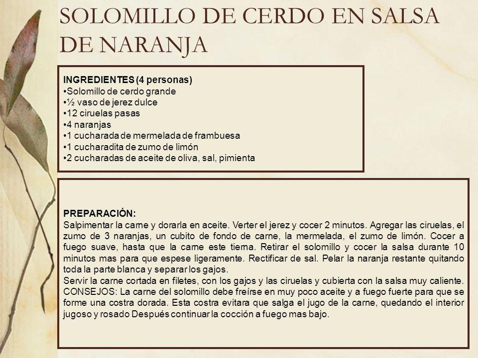 SOLOMILLO DE CERDO EN SALSA DE NARANJA
