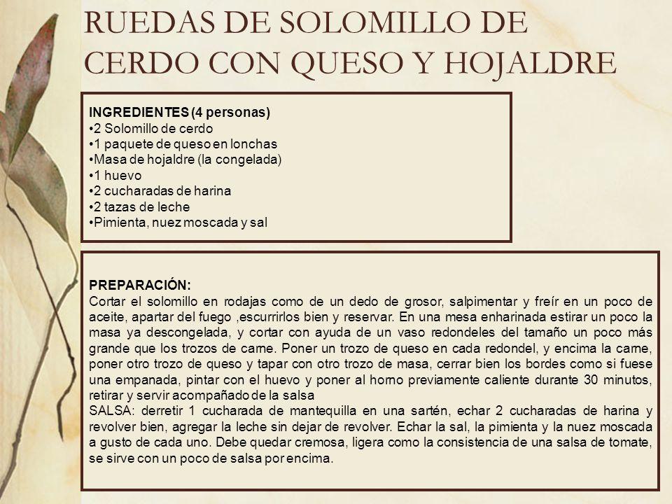 RUEDAS DE SOLOMILLO DE CERDO CON QUESO Y HOJALDRE