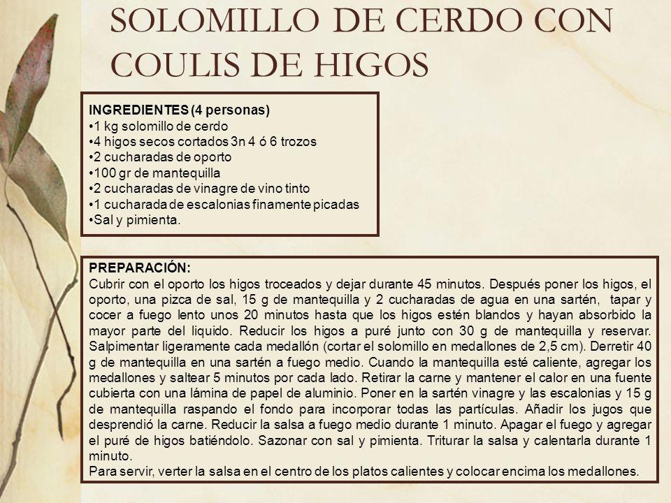 SOLOMILLO DE CERDO CON COULIS DE HIGOS