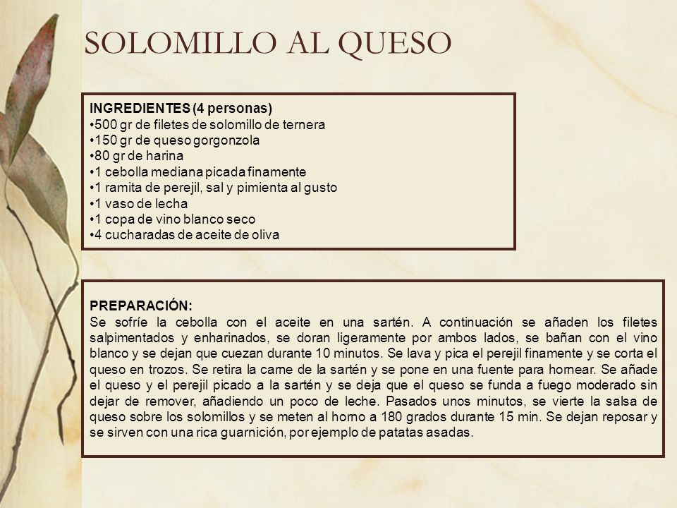 SOLOMILLO AL QUESO INGREDIENTES (4 personas)