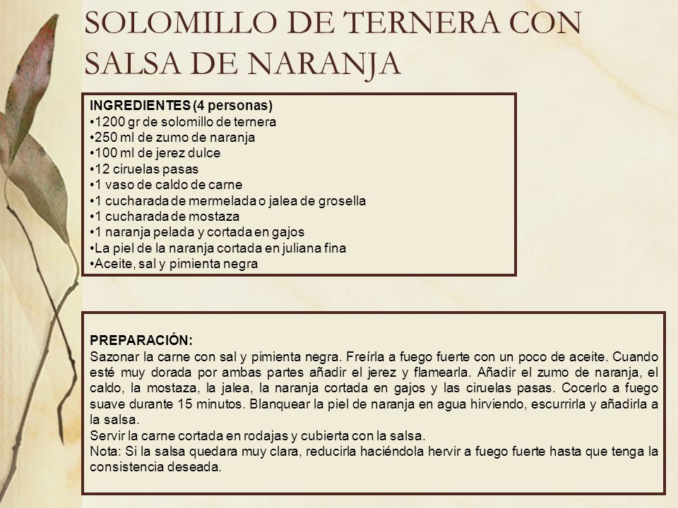 SOLOMILLO DE TERNERA CON SALSA DE NARANJA