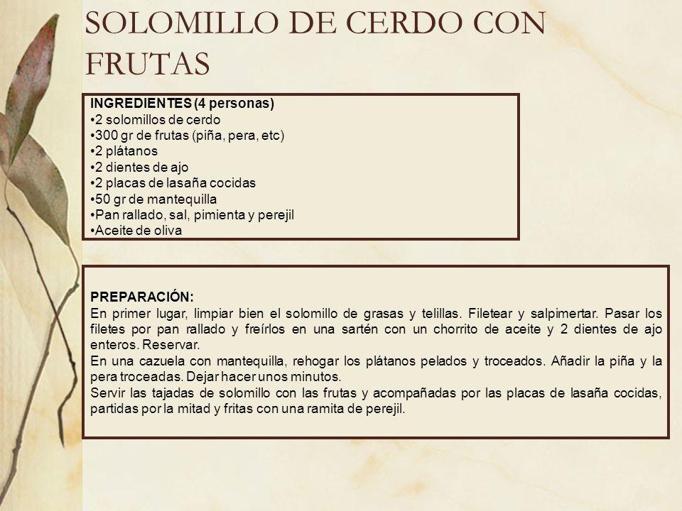 SOLOMILLO DE CERDO CON FRUTAS