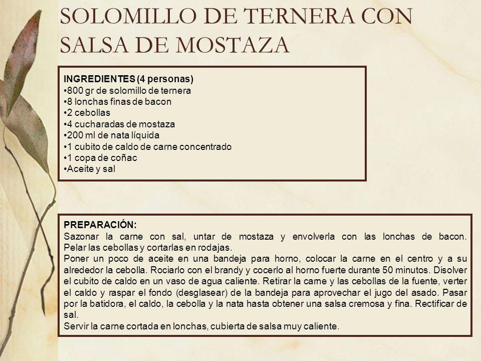 SOLOMILLO DE TERNERA CON SALSA DE MOSTAZA