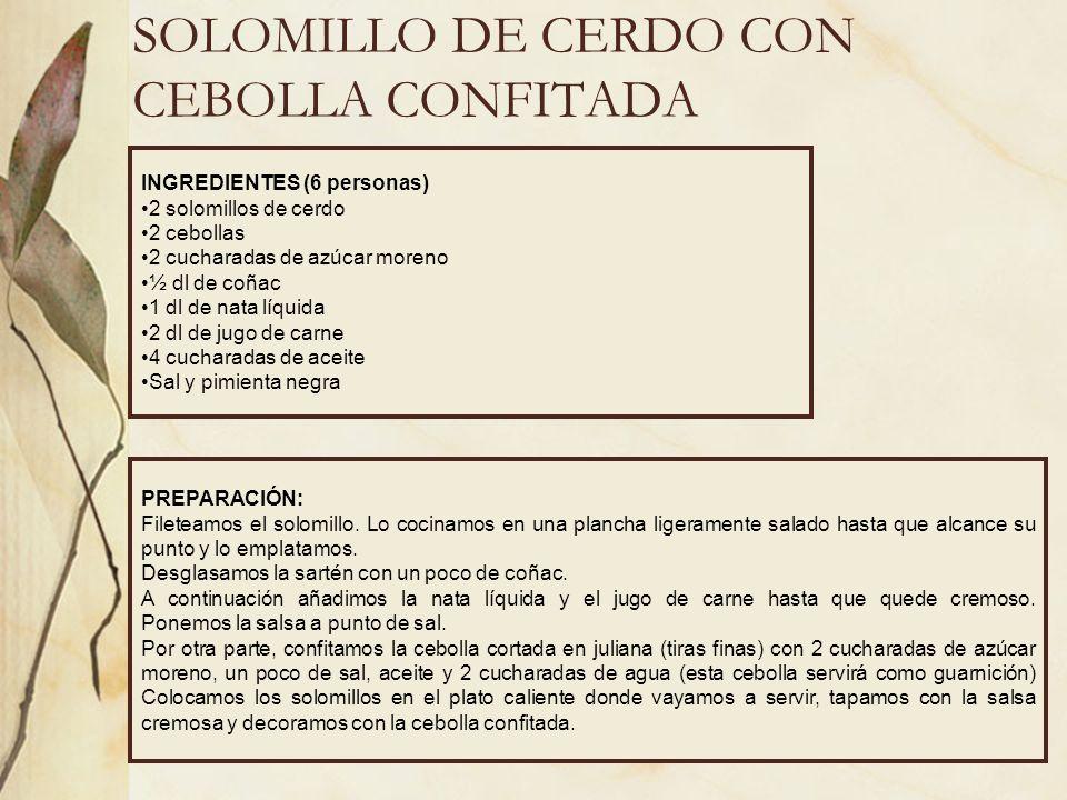 SOLOMILLO DE CERDO CON CEBOLLA CONFITADA