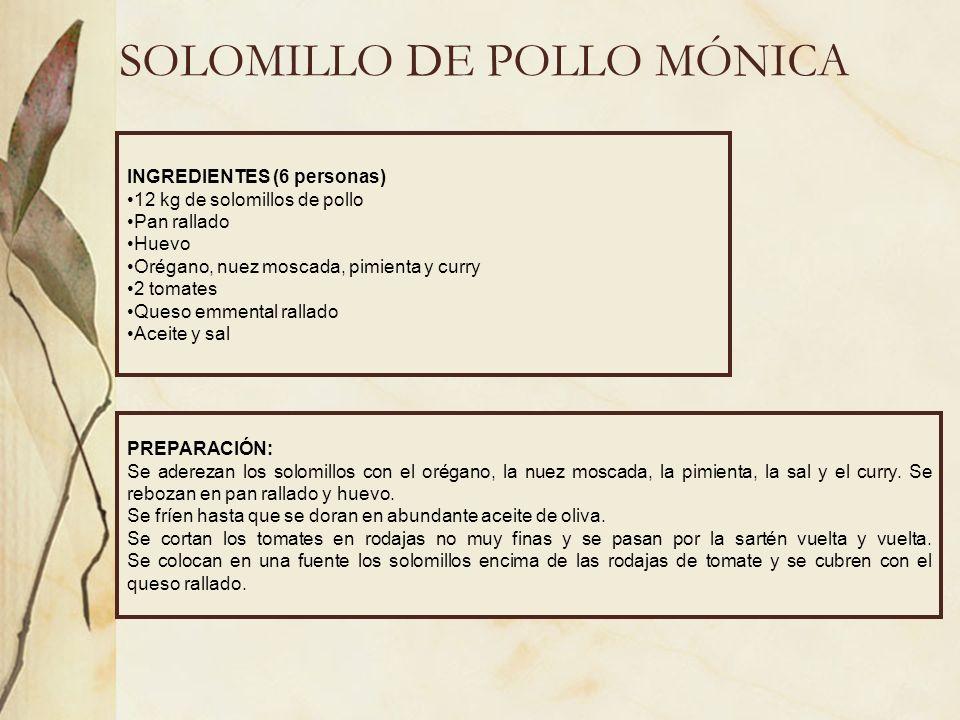 SOLOMILLO DE POLLO MÓNICA