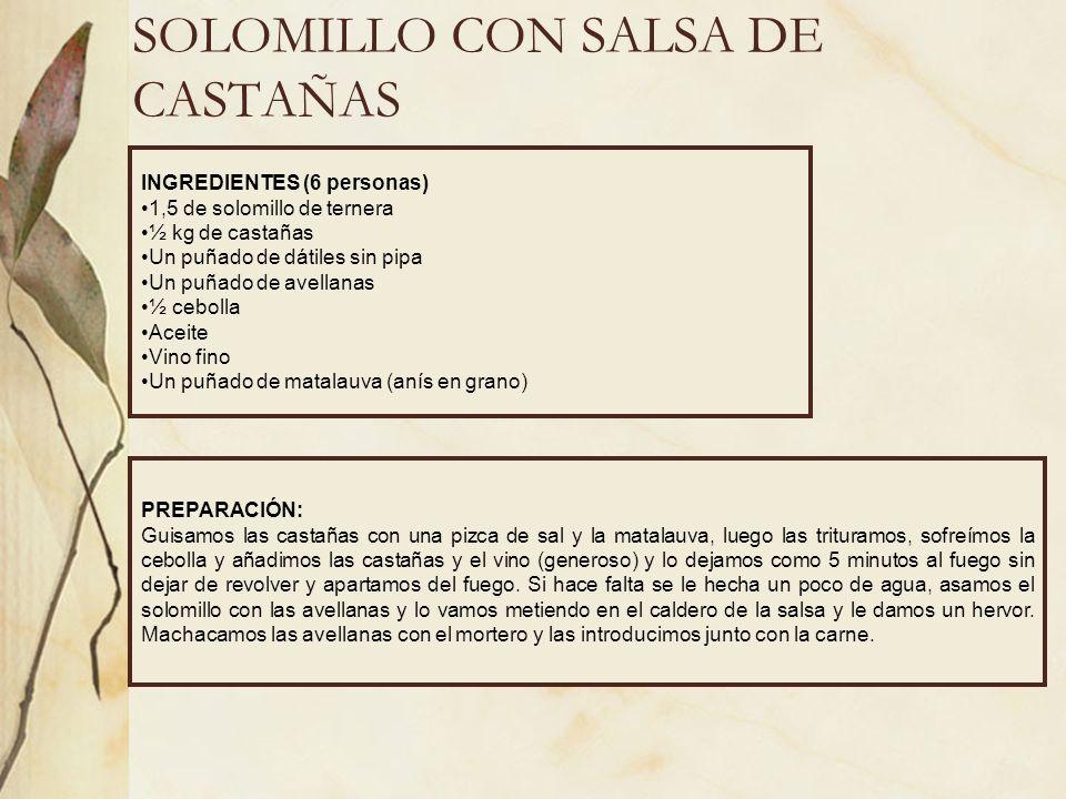 SOLOMILLO CON SALSA DE CASTAÑAS