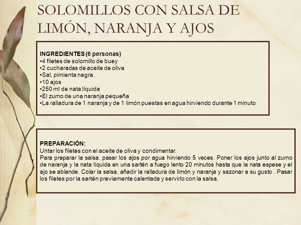 SOLOMILLOS CON SALSA DE LIMÓN, NARANJA Y AJOS